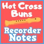 hot cross buns song recorder