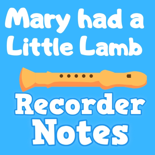 Mary Had a Little Lamb on Recorder