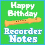 how to play happy birthday on recorder