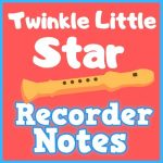 twinkle twinkle little star recorder notes