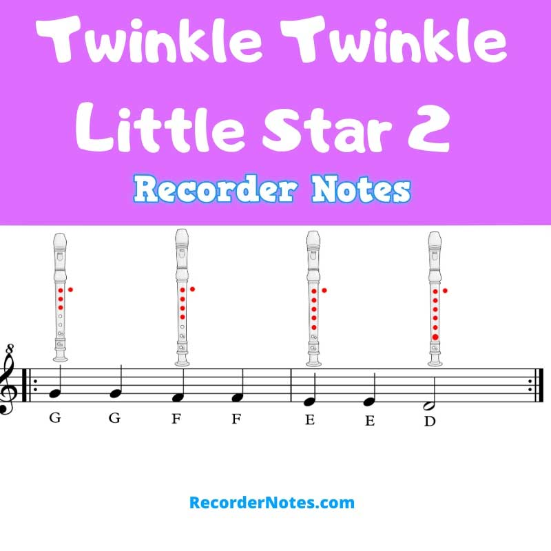 recorder notes twinkle twinkle little star