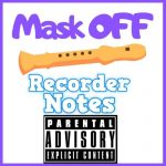 mask off on the recorder